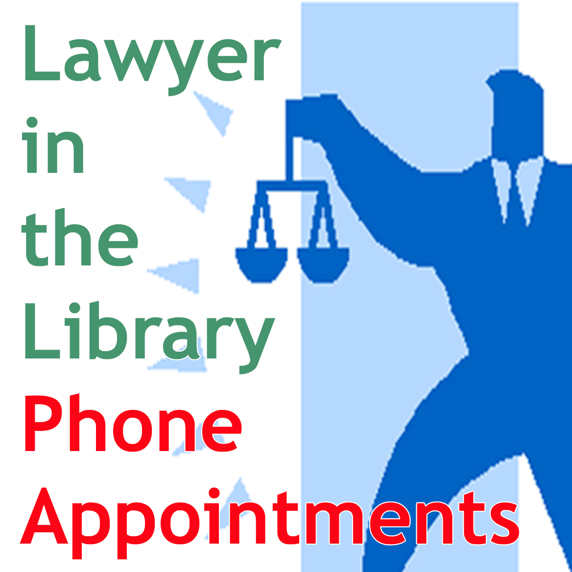 Lawyer in the Library Phone Appointments with image of man holding scales
