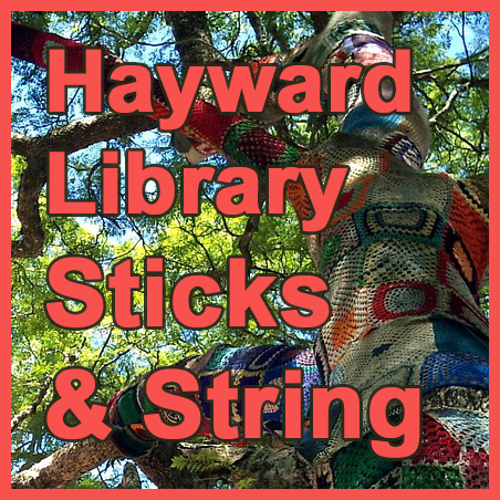 "Yarn-bombed tree with the words ""Hayward Library Sticks & String"" superimposed"